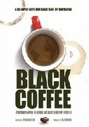 Black Coffee: Documentary Covers the History, Politics & Economics ... | Coffee Pods | Scoop.it