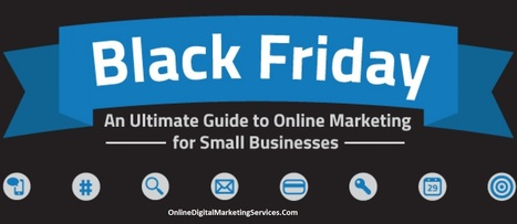 Black Friday 2014 Online Marketing Guide for Retailers and Ecommerce Shop | Digital Marketing Services | Scoop.it