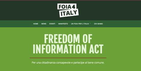 FOIA 4 Italy - Entra in azione - Senza corruzione Riparte il futuro | Il mondo che vorrei | Scoop.it