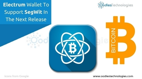 Electrum Wallet To Support SegWit In The Next Release | Mobile-and-web-application | Scoop.it