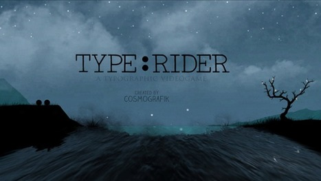 """Type:Rider"" Is The Ultimate Video Game About Typography... 