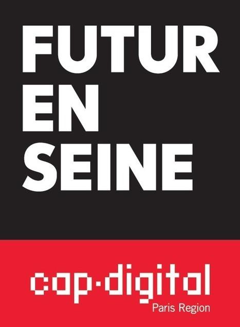 Futur en Seine lance son appel à participation pour l'édition 2014 ! | Nouveaux marchés - Telcospinner | Scoop.it