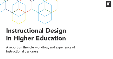 Instructional Design, a report by Intentional Futures | Digital Learning - beyond eLearning and Blended Learning in Higher Education | Scoop.it