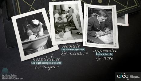 Naître et grandir à Québec : 1850-1950   Exposition virtuelle   Numérique et histoire   Scoop.it