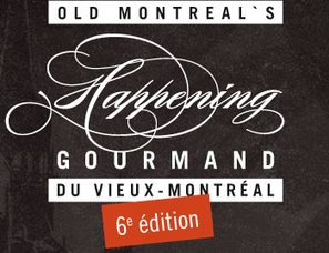 Happening Gourmand - 2013 - Vieux-Montréal | Local Montreal Scene | Scoop.it