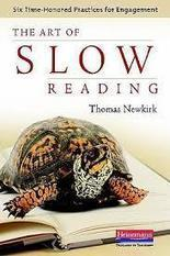 "Learning Through Words: Some Thoughts from ""The Art of Slow Reading"" by Thomas Newkirk (Heinemann, 2012) 