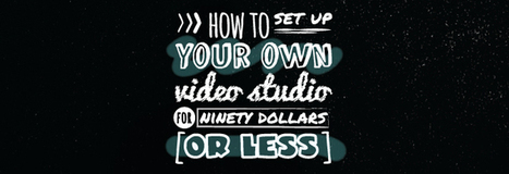 How To Set Up Your Own Video Studio For $90 Or Less by Vertical Measures | Small Business Development Advice | Scoop.it