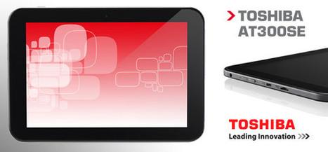 Nouvelle Tablette Toshiba AT300SE sous Android 4.1 | Actualité des Tablettes Android™ | Scoop.it