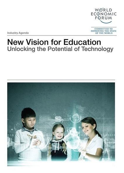 New Vision for Education - Unlocking the Potential of Technology | Pedalogica: educación y TIC | Scoop.it