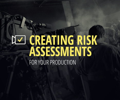Film Production Risk Assessment | Workplace Health and Safety | Scoop.it