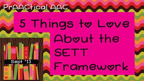 5 Things to Love About the SETT Framework   SETT Framework   Scoop.it