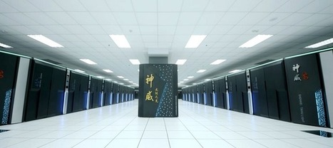 Chinese supercomputer tops list of world's fastest computers of 2016 | Amazing Science | Scoop.it
