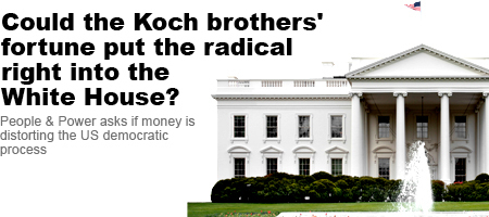The Koch Brothers - People & Power - Al Jazeera English | Democracy in Place and Space | Scoop.it
