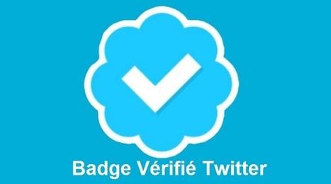 Twitter permet à tous les profils d'avoir le badge bleu compte Vérifié | Social Media Curation par Mon Habitat Web | Scoop.it