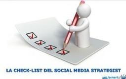 La check-list del Social Media Strategist | Social media culture | Scoop.it