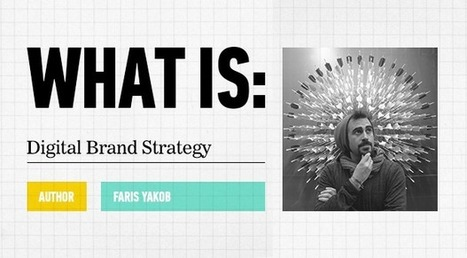 What Is: Digital Brand Strategy | View Finder | General Assembly Blog | web digital strategy | Scoop.it