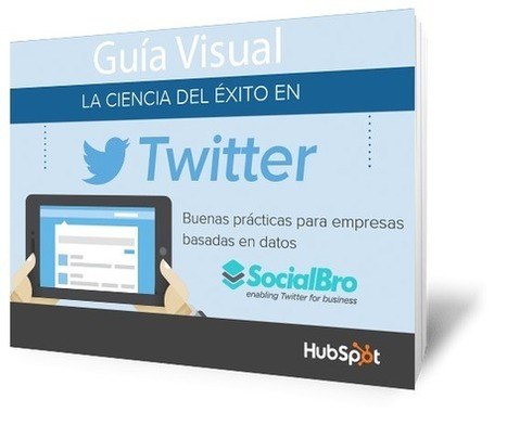 Guía Visual: La ciencia del éxito en Twitter. Descárgala gratis :-) | Social Media | Scoop.it