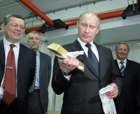 Double Down: Vladimir's Putin Billions Into Gold In Anticipation of Global Upheaval | Gold and What Moves it. | Scoop.it