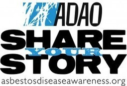 """ADAO """"Share Your Story"""" Collection from Asbestos Victims around the World   Asbestos and Mesothelioma World News   Scoop.it"""