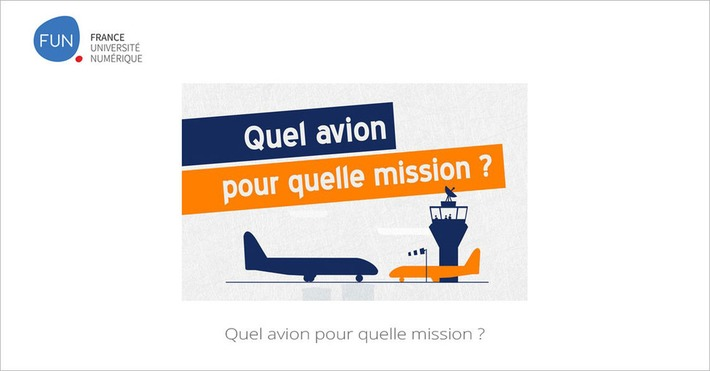 [Toaday] MOOC Quel avion pour quelle mission ? | MOOC Francophone | Scoop.it