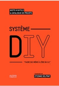 Système DIY: « Do It Yourself » | Art-Sciences | Pédagogie hacker | Scoop.it