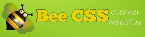 Bee CSS Cleaner Minifier: Clean CSS, Minify CSS in a snap for FREE! | Web mobile - UI Design - Html5-CSS3 | Scoop.it