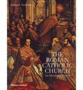 The Roman Catholic Church An Illustrated History By (author) Edward Norman - Germany Online Bookstore | Ancient World | Scoop.it