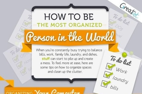 How to Be The Most Organized Person in The World | Cloudme | Scoop.it