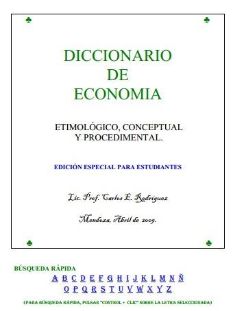 (ES) (PDF) - Diccionario de Economía para Estudiantes | Carlos E. Rodríguez Mendoza (GoogleDrive) | Glossarissimo! | Scoop.it