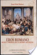 Eros Romano | Sexualidad En La Epoca Romana | Scoop.it