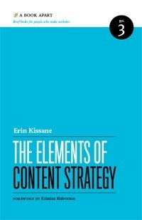 Review: The Elements of Content Strategy » Tore Hogas | Contentology | Scoop.it