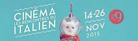 Les rencontres du cinéma italien 2015 - Grenoble 14/26 novembre 2015 | TICE et italien - AU FIL DU NET | Scoop.it