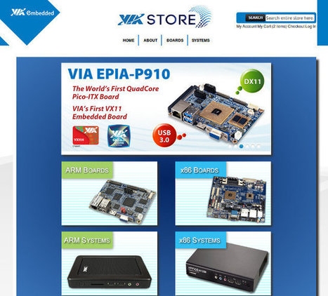 VIA Embedded Store Launches for Embedded ARM & x86 Boards and Systems | Embedded Systems News | Scoop.it