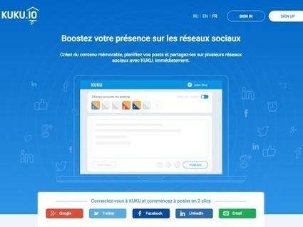 Kuku, un nouvel outil pour poster sur divers réseaux sociaux simultanément | Time to Learn | Scoop.it