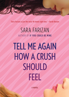 A review of Tell Me Again How a Crush Should Feel | Young Adult Novels | Scoop.it