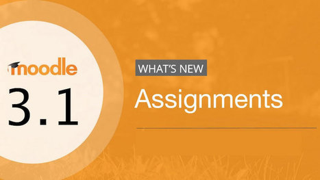 Check Out These New Features For Moodle Assignments In 3.1 | Améliorons le elearning | Scoop.it