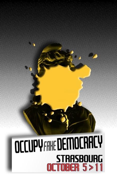 #OCCUPYfakeDEMOCRACY | Communiqu'Ethique sur la gouvernance économique et politique, la démocratie et l'intelligence collective | Scoop.it