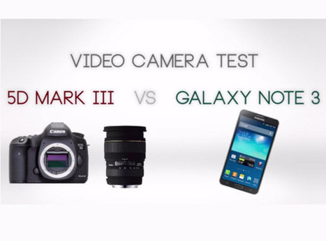Shooting 4k with a Smartphone - Does the Galaxy NOTE 3 Stand a Chance Against the 5D Mark III?   mobile phone   Scoop.it