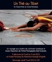 Vernissage à Agadir de l'exposition photographique de Said ... - Lemag.ma | Tibet and Tibetans | Scoop.it