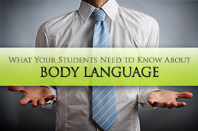 More than Words: What Your Students Need to Know About Body Language | Reflections on Learning | Scoop.it