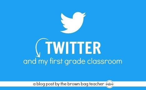 Twitter in the Classroom - The Brown Bag Teacher | Education and Cultural Change | Scoop.it