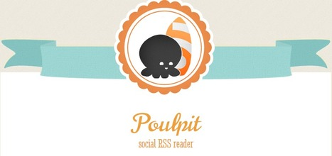 poulpit.com : Social RSS reader | Time to Learn | Scoop.it