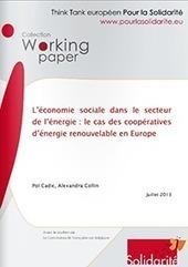 L'économie sociale dans le secteur de l'énergie : le cas des coopératives d'énergie renouvelable en Europe - Pour la Solidarite | Aide sociale | Scoop.it