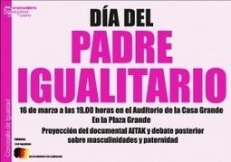 Mejorada del Campo (Madrid): Día del padre igualitario 19Marzo | Red de Hombres por la Igualdad | Scoop.it