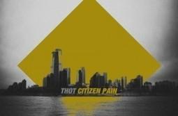 NBHAP Exclusive: Thot - Citizen Pain (EP Stream) | NBHAP | Citizen Pain Ep - Press and Reviews | Scoop.it
