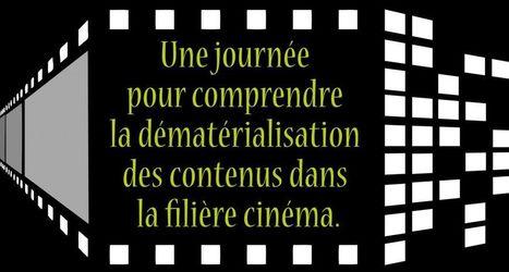 Demat'Cine et Workflow IT : Une journée pour comprendre la dématérialisation des contenus dans la filière cinéma | focus innovation | hashbe veille techno | Scoop.it