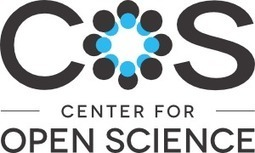 Center for Open Science | Open Knowledge | Scoop.it