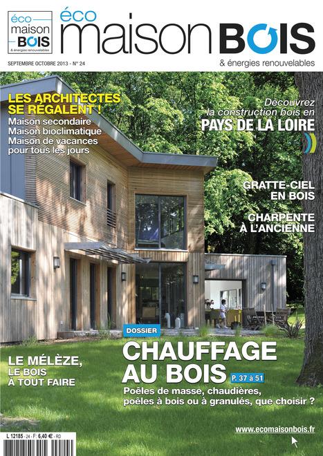 Éco maison bois N°24 sept oct 2013 | Le flux d'Infogreen.lu | Scoop.it
