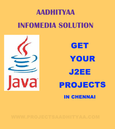 J2EE Projects in Chennai for Final Year Students   aadhityaainfomedia   Scoop.it