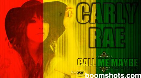 "HEAR THIS: Carly Rae Jepsen ""Call Me Baby"" Reggae Remix ... | Babylon-Zion | Scoop.it"